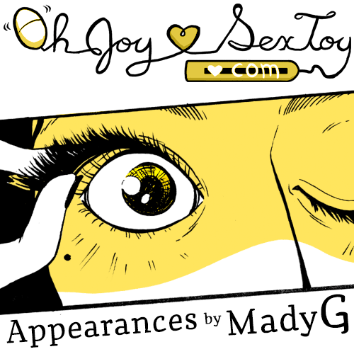 Appearances by Mady G