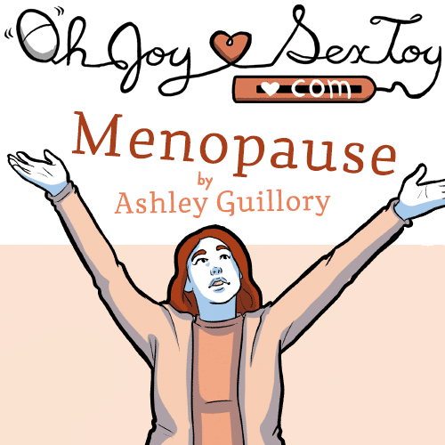Menopause by Ashley Guillory